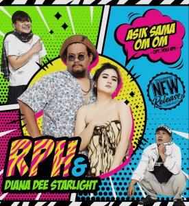 Dianna Dee Starlight feat RPH Asik Sama Om Om